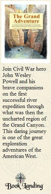 The Grand Canyon Adventure Book about John Wesley Powell